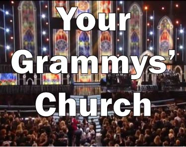 Your Grammys' Church